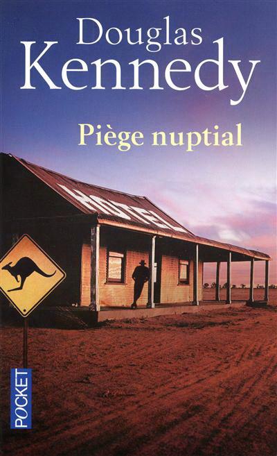 Piège Nuptial – DouglasKENNEDY